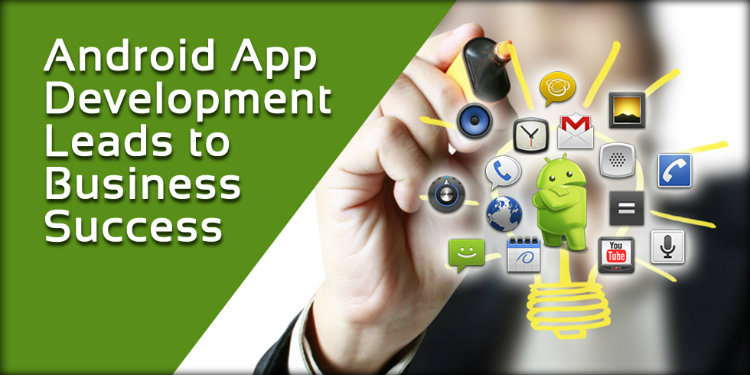 Why is Android App Development Beneficial for Small Businesses?